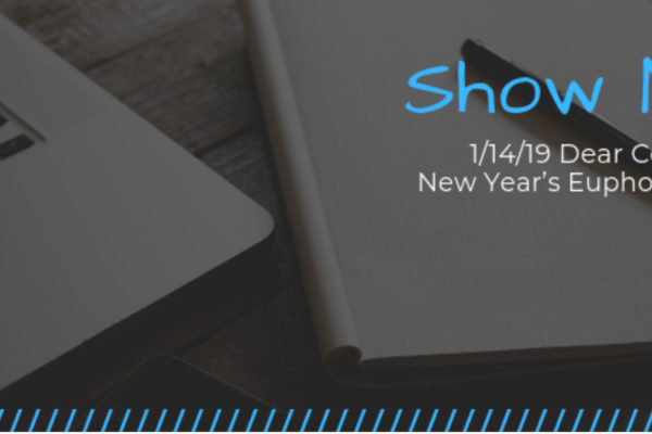 Show Notes - 1-14-19